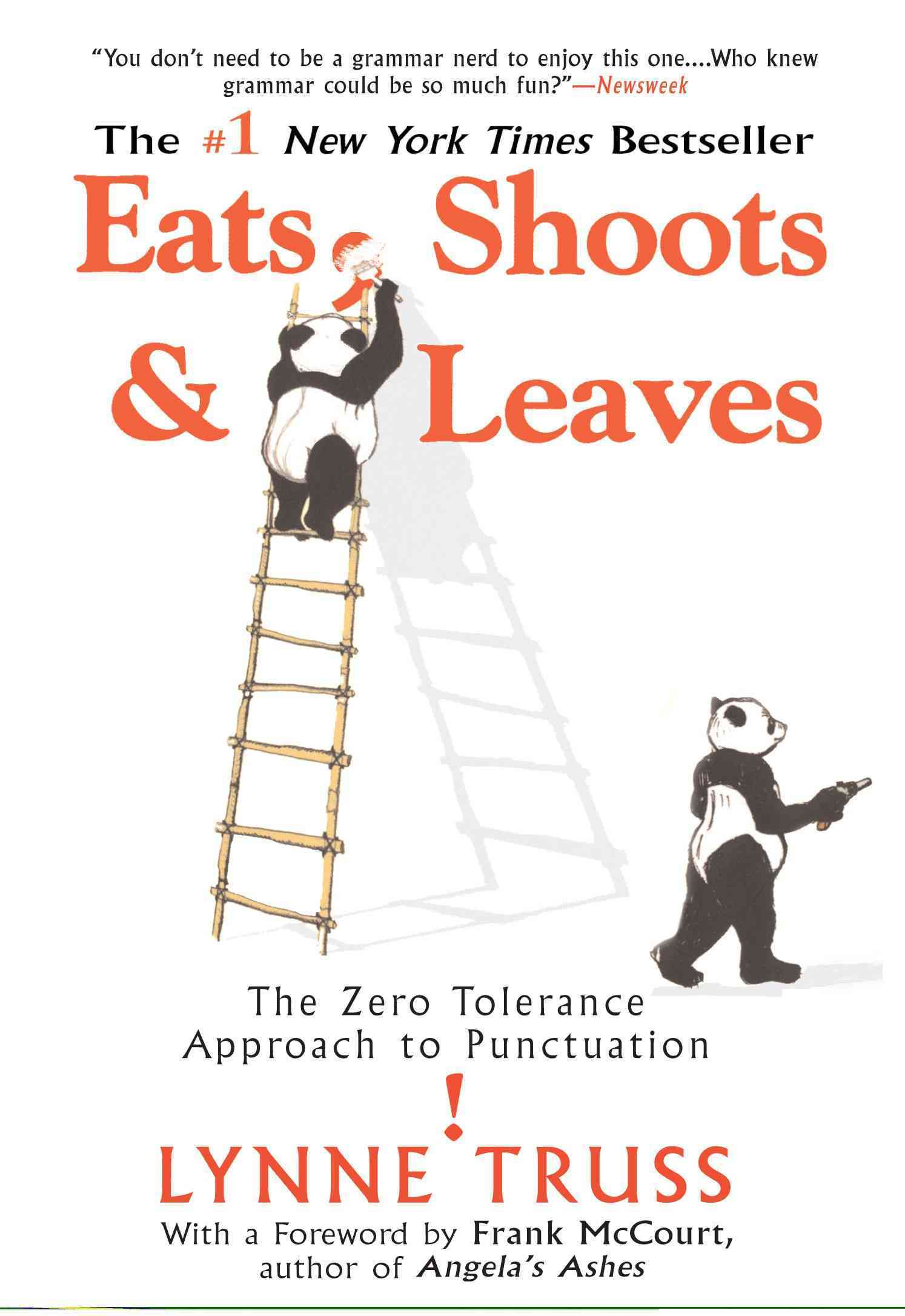 Eats, Shoots & Leaves By Truss, Lynne