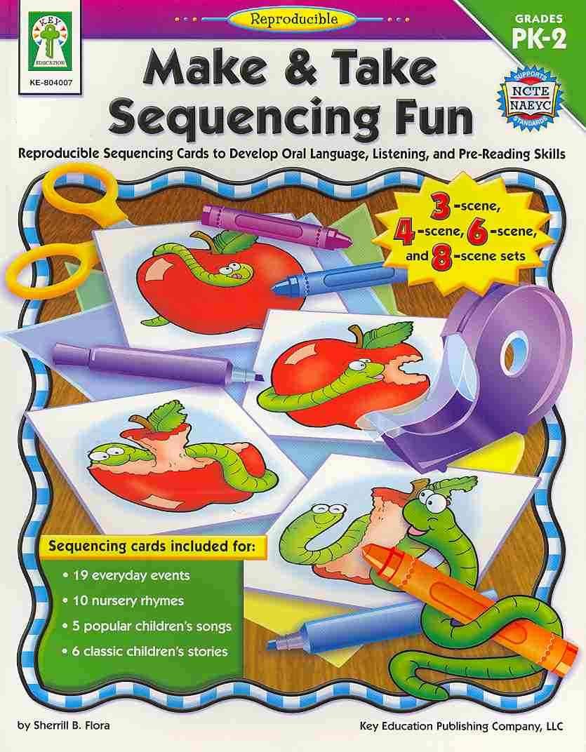 Make & Take Sequencing Fun By Flora, Sherrill B.